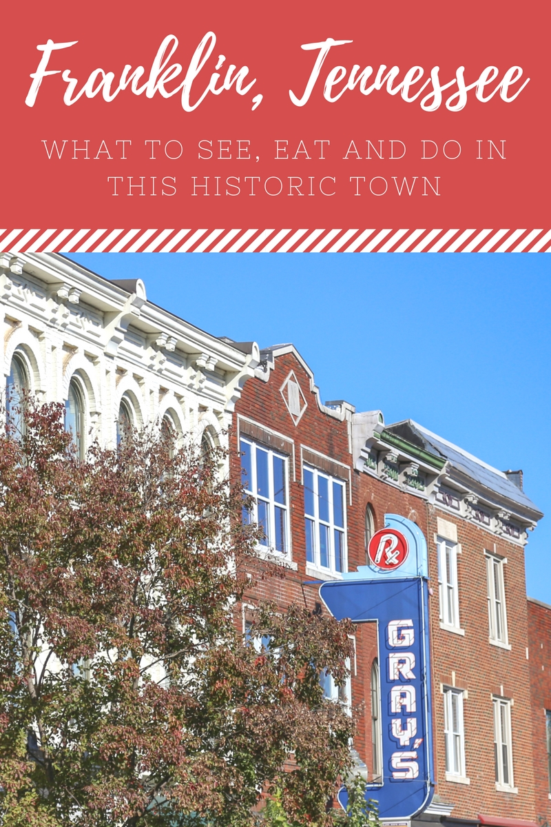 24 Hours in Franklin: What to See, Eat and Do in the Tennessee Town