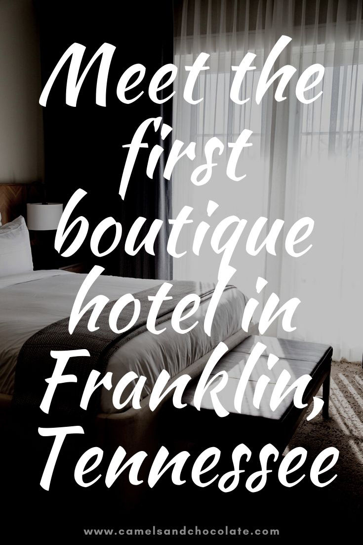Best Hotels in Downtown Franklin, Tennessee: The Harpeth Hotel