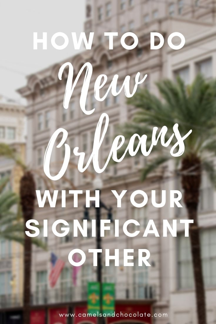 A Couple's Guide to New Orleans