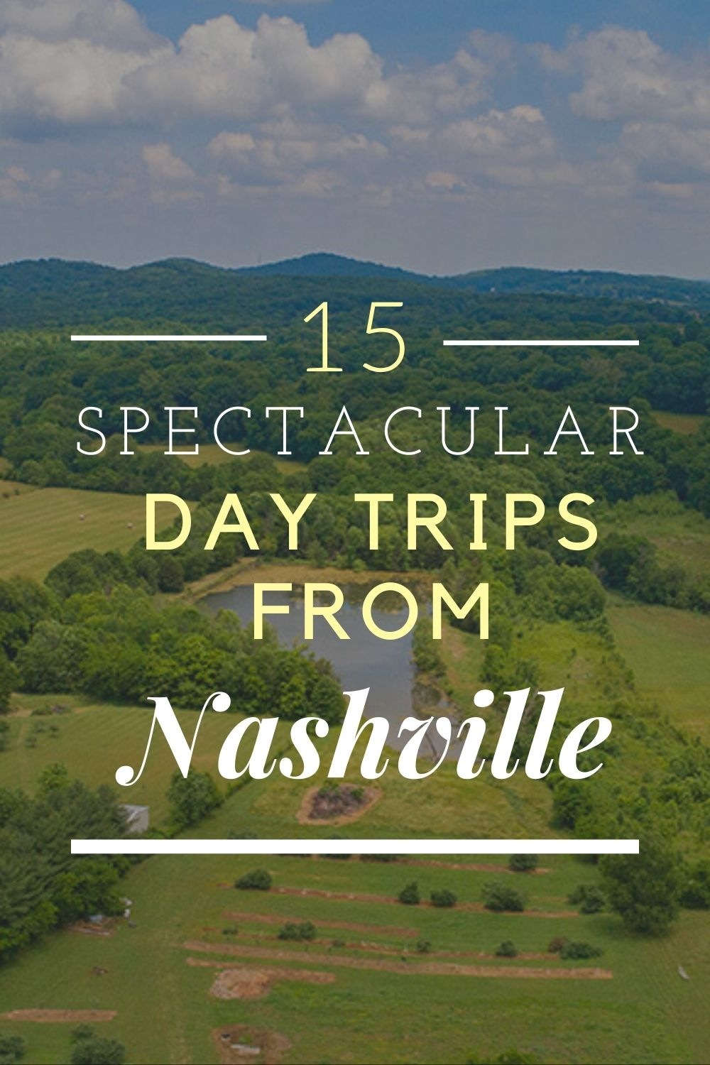 Tennessee Travel: The Best Day Trips from Nashville