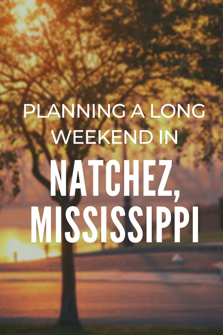 What to Do in Natchez, Mississippi