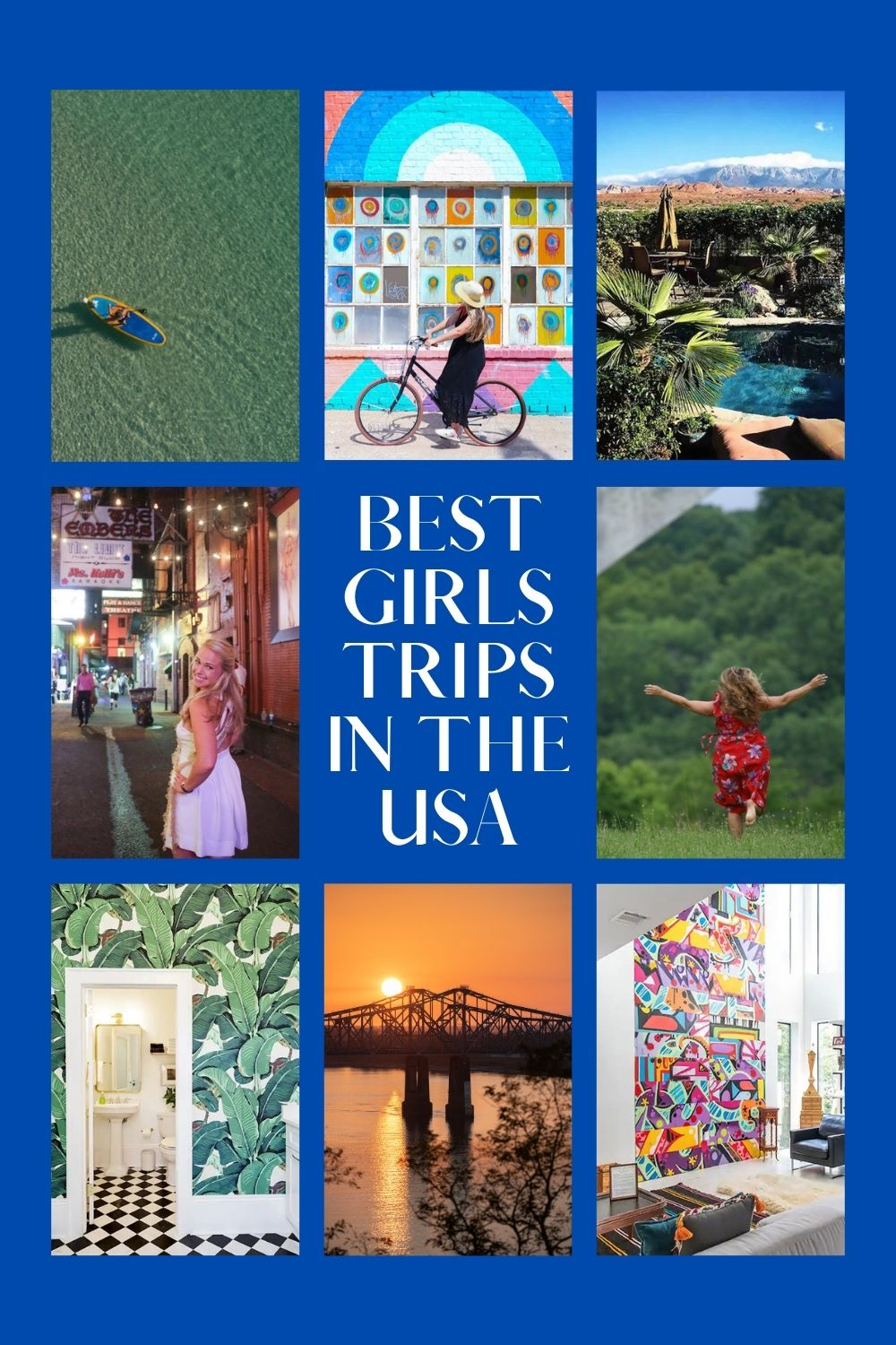 The Best Girls' Trips in the USA